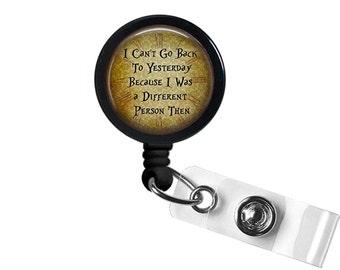 Alice In Wonderland Quote 3 Photo Glass / Bottle Cap Retractable ID Badge Reel, Nurse Badge Reel