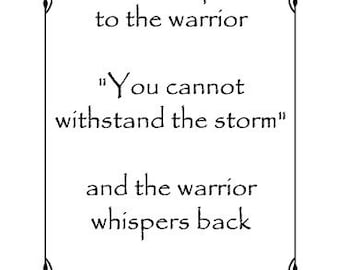 Fate whispers to the warrior you cannot withstand the storm vinyl wall decal