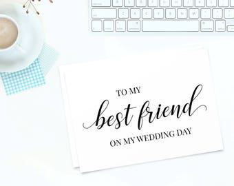 To My Best Friend on My Wedding Day | Wedding Day Cards for Best Friend | Printable Wedding Cards | Wedding Gift | Maid of Honor Card
