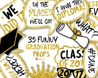 35 Gold 2017 Graduation Photo Booth Props - INSTANT DOWNLOAD - DIY Printable (High-Res Jpeg)