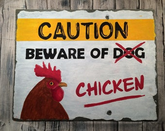 Funny Chicken Sign, Hand Painted Slate Art with Rhode Island Red Chicken, Angry Chicken,