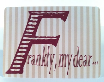 Frankly My Dear blank notecard, Gone with the Wind