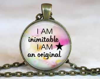 I AM inimitable I AM an original...Hamilton Musical Inspired..Pendant, Necklace or Key Ring