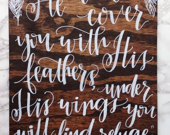 "12x16 Dark Stain Wood Sign ""Psalm 91:4"" in White Hand Lettering"