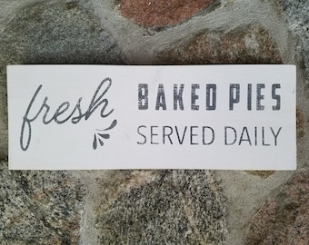 Fresh Baked Pies Wood Sign