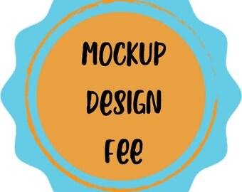 Mockup Design Fee