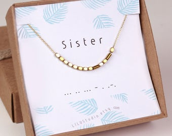 Sister birthday gift, sister necklace, sister bracelet, secret message jewelry, sister in law gift, Morse code necklace, Morse code custom