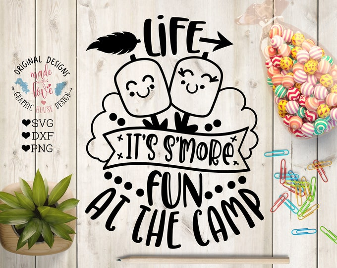Featured listing image: S'mores svg, Life it's s'more fun at the camp Cut File in SVG, DXF, PNG, s'mores camp svg, camping svg, s'mores dxf, s'mores svg file,