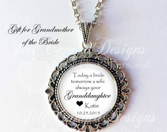 "Grandmother of the Bride - ""Today a Bride, tomorrow a wife, always your granddaughter"" - gift from bride to Grandma - custom name and date"