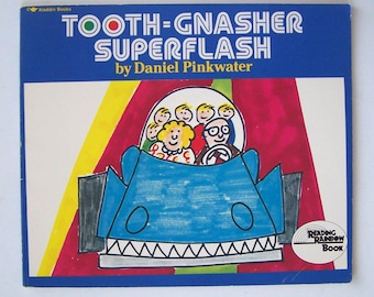 Tooth-Gnasher Superflash by Daniel Pinkwater - Children's Book -  paperback 1990