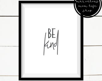 Be Silly Be Honest Be Kind, Inspirational Print, Farmhouse Print, Quote Print, Home Decor, Printable Home Decor, Farmhouse Decor