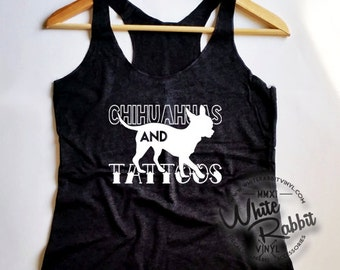 Chihuahua's and Tattoos women's tank top Chihuahua lovers SALE