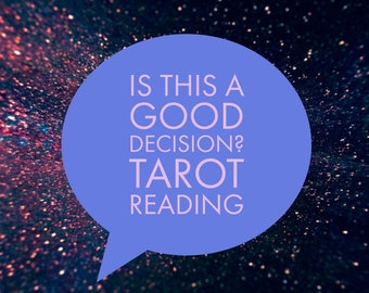Is This A Good Decision Tarot Card Reading