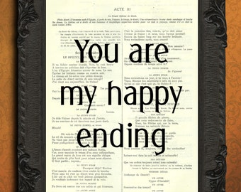 You are my happy ending art print marriage quote print