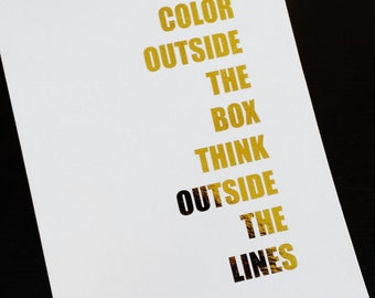 Oops Print - Color Outside the Box Think Outside the Lines Gold Foil 5 x 7 Print - American English - Strive to be at your creative best!