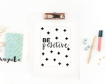 Quote Print - Be Positive
