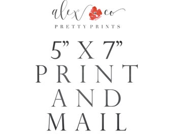 """5"""" X 7"""" Print and Mail"""