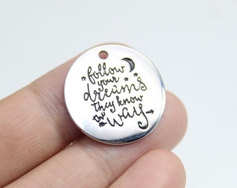 Follow Your Dreams Charm, Stainless Steel