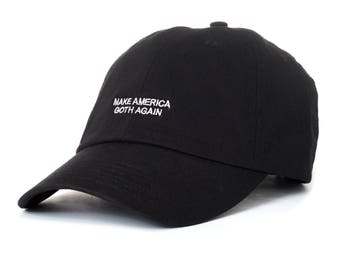 Black Make America Goth Again Dad Cap Low Profile Hat **Free Domestic Shipping**