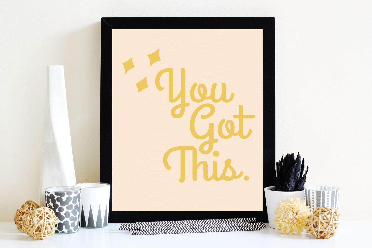 You Got This Print Motivational Quotes Inspirational