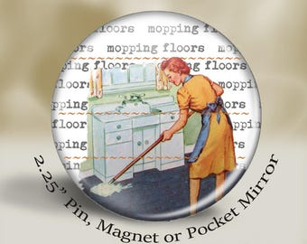 Retro Mom Magnet, Pin or Pocket Mirror, 2.25'' inch, Mom washing dishes, vintage illustrations, vintage mom magnet, retro illustration