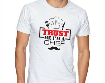 Trust me I'm a Chef - Personalized T-shirt