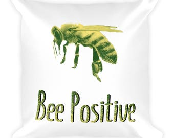 Bee Positive Square Pillow