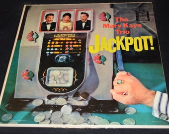 Vintage Vinyl Record The Mary Kaye Trio: Jackpot Album W-1263