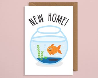 New home card.new house card. moving card.new home card funny.boyfriend.uk.goldfish.handmade.congratulations.girlfriend.best friend