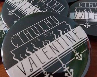 Cthulhu is my Valentine Badge