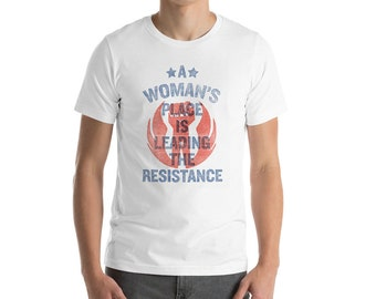 A Woman's Place Is Leading The Resistance,  Resist, Women's March, Graphic Design, Princess Leia Print