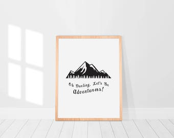 Oh, Darling, Let's Be Adventurers! // PRINTABLE, Wanderlust, Gift for Her, Gift for Travellers, Wife Husband Gift, Gift for Travel Couple
