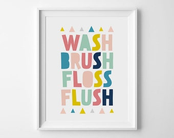 Wash brush floss flush, Bathroom decor, Kids bathroom art, Bathroom sign, Printable bathroom, Bathroom wall art, Childrens bathroom