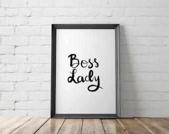 Boss Lady Printable, Boss Art Print, Girl Power Print, Girl Boss Prints, Feminist Print, Boss Babe Print, Gift for Her, Best Friend Gift