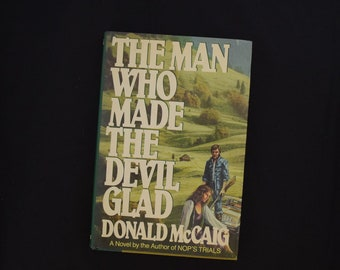 "Vintage 1986 Book - A Novel ""The Man Who Made The Devil Glad"" Stated FIRST EDITION - Hardcover"