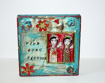 Vive como Piensas - Mixed Media Milagro Frida - Angels Retablo  - Folk Art by FLOR LARIOS
