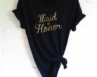 Maid Of Honor T-Shirt. Hen Party Shirt. Wedding Party Shirt. Bachelorette Party Shirt. Bridal Party Shirt. Bridal Shower. Maid Of Honour