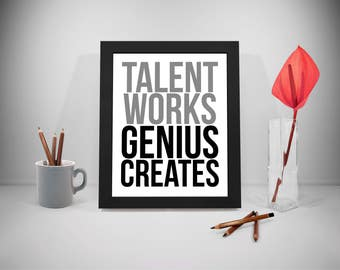 Talent Work Genius Create Quote Printable, Talent Quote, Genius Quotes, Education Quote, Office Decor, Office Art