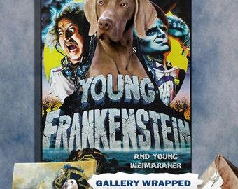 Young Frankenstein Weimaraner  Dog Movie Poster Wall Art Custom Dog Weimaraner Portrait from Photo Movie Quotes Weimaraner Funny Dog Art