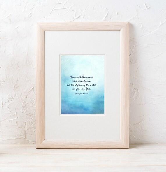 Beach Prints - Ocean Print Art - Beach Lover Gift - Boho Decor - Wall Art - Dance with the Waves Move with the Sea - Christy Ann Martine
