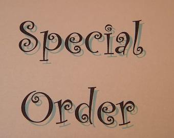 Special order for Nancy D