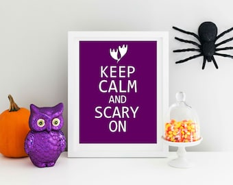 Keep Calm and Scary On. Fun Halloween Print.  Custom Colors 8x10