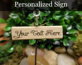 Personalized Fairy Garden Sign, Handmade Wooden Sign with Personalized Text, Mini Sign Fairy Garden Supply and Accessories, Terrarium Sign