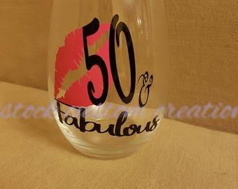 50 and Fabulous Wine Glass