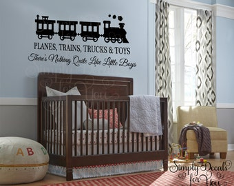 Boy Wall Decal Saying, Planes Trains Trucks and Toys Vinyl Decal Quote, Nursery Wall Decal, Children's Wall Decal, Playroom Wall Decal