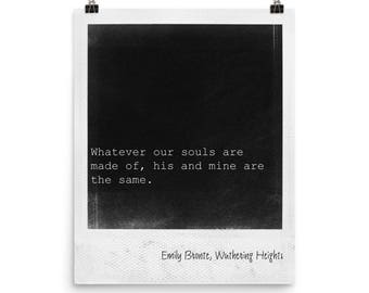Literary print, wall art, love quote, print with saying, Wuthering Heights, literature quote art, Emily Bronte quote, Polaroid frame
