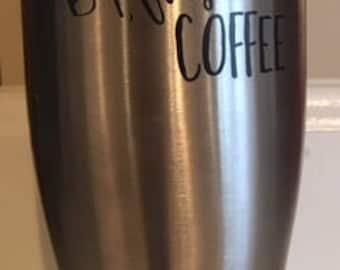 metal coffee tumbler