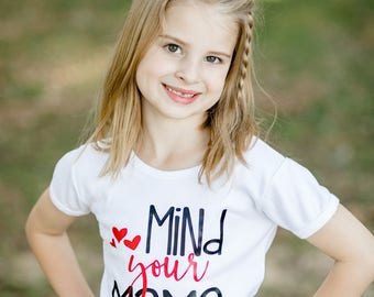 Mind Your Mama Shirt or Bodysuit - (0-24 months)(2T-16) Girls - mothers day, first mothers day, mommy, mom, i love mommy shirt, manners