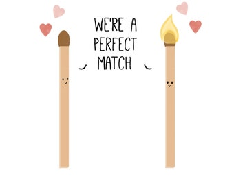 We're A Perfect Match Card