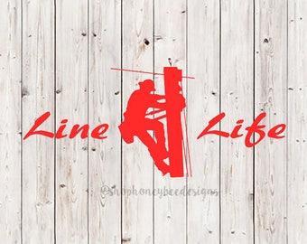 Line Life Decal, Line Life Sticker, Line  Life, Lineman Decal, Lineman Sticker